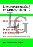 Drama und Theater: Eine Einführung