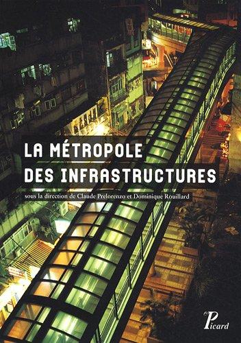 La mtropole des infrastructures