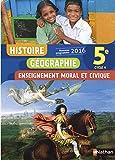 Histoire Géographie Enseignement moral et civique 5e Cycle 4 : Livre de l'élève
