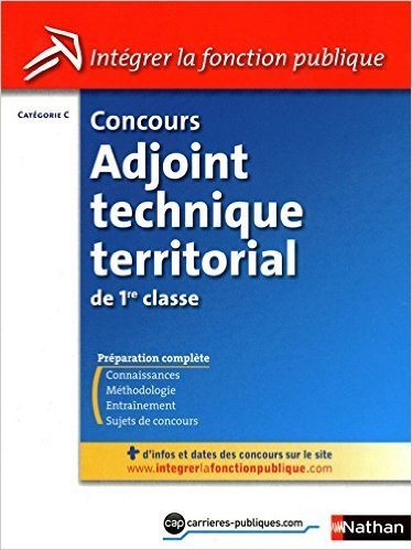 CONC ADJ TECH TERRIT 1RE CLASS de LAURENT FISCHER ,ELISABETH SIMONIN ( 2 septembre 2010 )