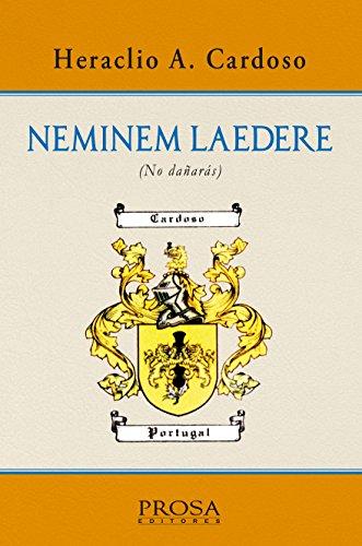 NEMINEM LAEDERE (No dañarás) por Heraclio Abelardo Cardoso