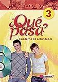 Qué pasa - Ausgabe 2006: Cuaderno de actividades 3 mit Multimedia-Sprachtrainer und Audio-CD für Schüler