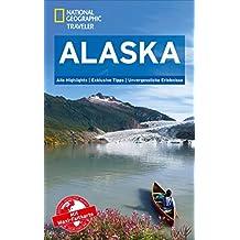National Geographic Reiseführer Alaska: detailreicher Traveler – Highlights, Hintergrundinformationen und Geschichtliches zu allen Stationen der Reise. (National Geographic Traveler)