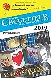 Le Petit Chouetteur Illustré et Connecté 2019...