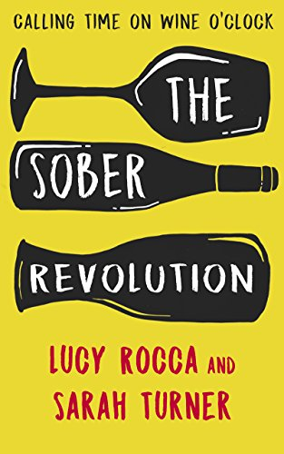 Recovery Series (The Sober Revolution - Calling Time on Wine O'Clock: - Addiction Recovery series (English Edition))
