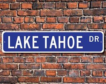 Lake Tahoe, Lake Tahoe Zeichen, NC-ca Bordüre Lake, Lake Tahoe Besucher Lake Tahoe Geschenk, Lake Lover, Custom Street, Qualität Metall Schild (Nc-zeichen)