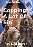 Copping A Lot Of Sin (Stockton Wolves Book 2)
