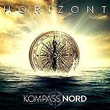 Songtexte von Kompass Nord - Horizont