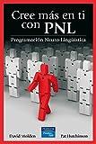 Cree más en ti con PNL (Fuera de colección Out of series)