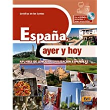España, ayer y hoy + CD-ROM
