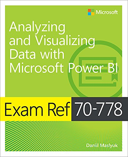 Exam Ref 70-778 Analyzing and Visualizing Data by Using Microsoft Power BI (English Edition) por Daniil Maslyuk