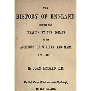 The History of England From the First Invasion by the Romans to the Access of William and Mary in 1688 V4 (The History of England from the First Invasion ... the Accession of William and Mary in 1688)