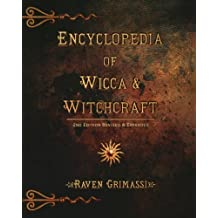 Encyclopedia of Wicca & Witchcraft by Raven Grimassi (2000-09-08)