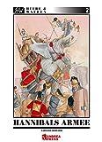 Hannibals Armee: Das Heer des grossen karthagischen Feldherren Hannibal (Heere & Waffen) - Carlos Canales
