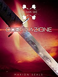 Cospirazione (The Dark Side Vol. 2)