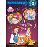 [( A Fairy-Tale Fall (Disney Princess) )] [by: Apple Jordan] [Jul-2010]