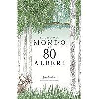 Il giro del mondo in 80 alberi