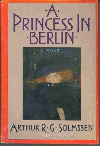 A Princess in Berlin: A Novel