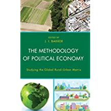 The Methodology of Political Economy: Studying the Global Rural–Urban Matrix