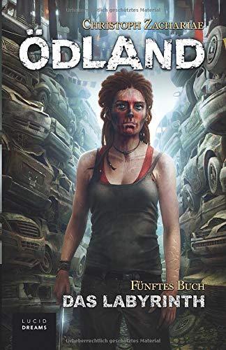 ÖDLAND Fünftes Buch Das Labyrinth