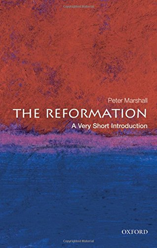 The Reformation: A Very Short Introduction (Very Short Introductions, Band 213) Marshall University