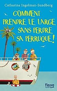 """Afficher """"Le gang des dentiers n° 3 Comment prendre le large sans perdre sa perruque !"""""""