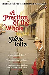 A Fraction Of The Whole by Steve Toltz (2009-05-14)