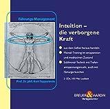 Intuition, Die verborgene Kraft, 2 Audio-CDs - Kurt Tepperwein, Felix Aeschbacher
