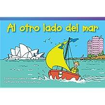 Al Otro Lado del Mar (Across the Sea) (Spanish Version) (Emergent) (Read! Explore! Imagine! Fiction Readers)