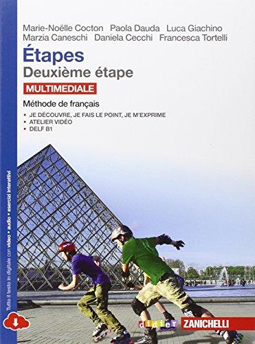 Étapes. Méthode de français. Per le Scuole superiori. Con e-book. Con espansione online: 2