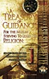 A Treasury of Guidance For the Muslim Striving to Learn his Religion: Sheikh Muhammad al-'Ameen Ash-Shanqeetee: Statements of the Guiding Scholars Pocket Edition 1