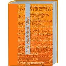 Gute Nachricht Bibel: Sonderausgabe ohne Spätschriften den Alten Testaments