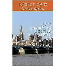 Le cas etrange du docteur Jekyll, Un logement pour la nuit: Littérature anglaise, livres de Robert Louis Stevenson