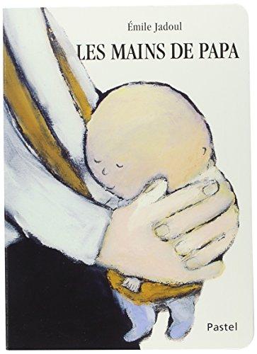Les mains de papa par Emile Jadoul