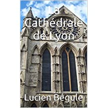 La Cathédrale de Lyon