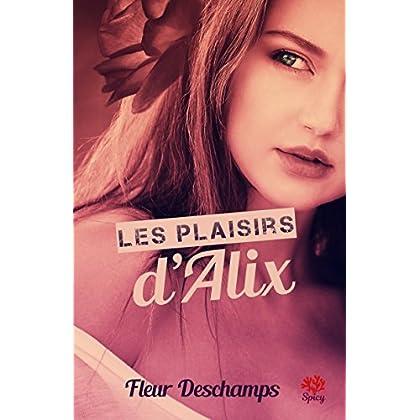Les plaisirs d'Alix (Collection Corail)