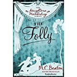 The Folly (The Daughters of Mannerling Series Book 4) (English Edition)