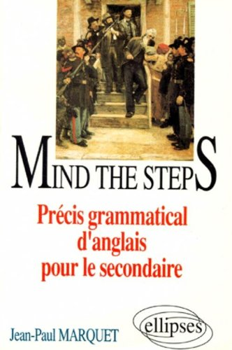 Mind the steps : Précis grammatical pour le secondaire
