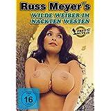 Russ Meyer's Wilde Weiber im nackten Westen