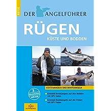 """Der Angelführer Rügen: Küste und Bodden (Der Angelführer """"Angeln mit Kindern an Nord- und Ostsee"""")"""
