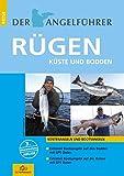 Der Angelführer Rügen: Küste und Bodden (Der Angelführer 'Angeln mit Kindern an Nord- und...