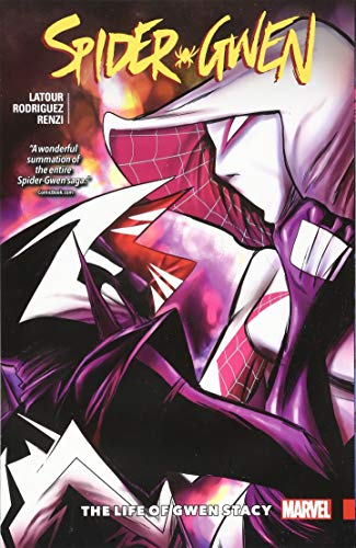 Spider-Gwen Vol  6: The Life and Times of Gwen Stacy