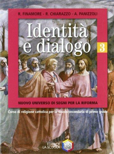Identit e dialogo. Per la Scuola media: 2