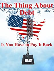 The Thing About Debt Is You Have to Pay it Back