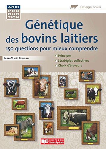 Guide de génétique des bovins laitiers
