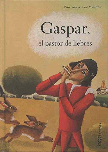 Gaspar, el pastor de liebres (colección Q) por Paco Livan