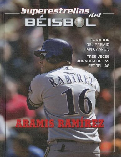 Aramis Ramirez (Superestrellas del beisol) por Tania Rodriguez Gonzalez