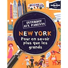 New York, pour en savoir plus que les grands