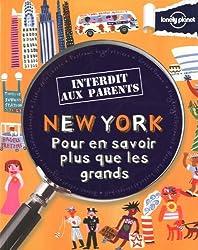 NEW YORK INTERDIT AUX PARENTS