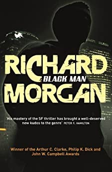 Thirteen: Previously published as BLACK MAN (GOLLANCZ S.F.) (English Edition)